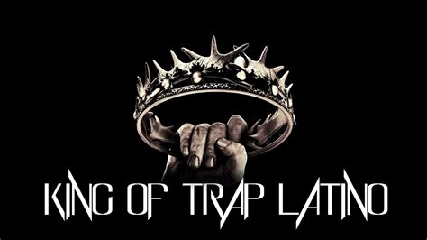 KING OF TRAP LATINO PARTE 2 - YouTube