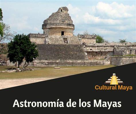La Astronomía de los Antiguos Mayas: Usos Religiosos y ...