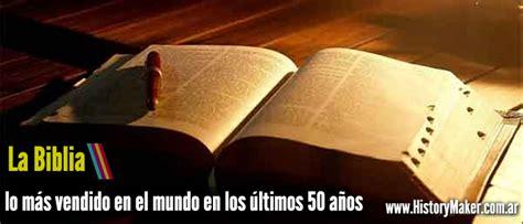 La Biblia es el libro más vendido en el mundo en los ...