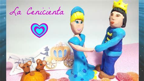 LA CENICIENTA ???? / Disney / Cuentos Infantiles / Plastilina ...