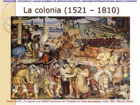 La Colonia o Virreinato en México  1521 1810