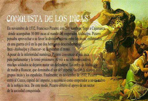 La conquista de los Incas Pizarro somete a Atahulpa ...