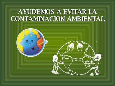 la contaminación Ambiental: soluciones a la contaminación