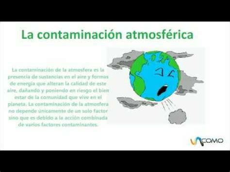 La contaminación atmosférica   YouTube