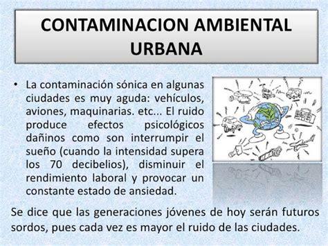 La Contaminación: Tipos De Contaminación Ambiental