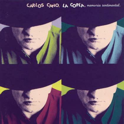 La copla, memoria sentimental  Carlos Cano  [1999]