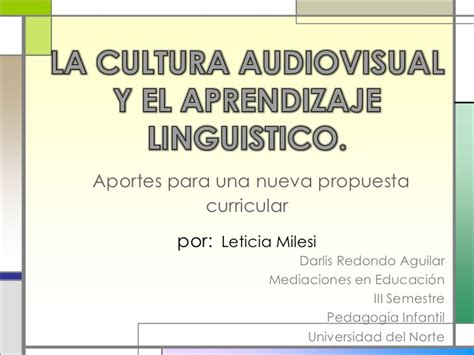 La cultura audiovisual y el aprendizaje linguistico