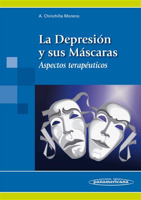 La depresión y sus máscaras   Psicología y psiquiatría ...