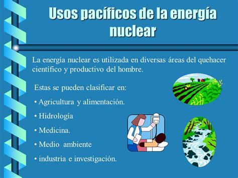 La energía nuclear, otra manifestación de la energía ...
