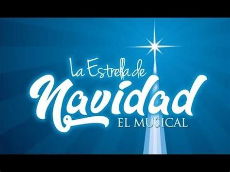 La Estrella de Navidad, El Musical   Barrio Granada   YouTube