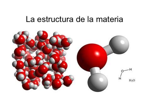 La estructura de la materia