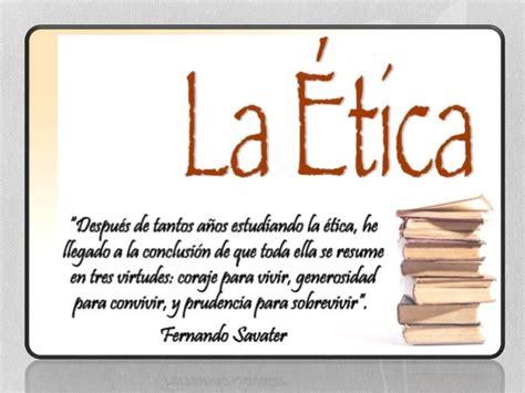 La Ética y La Moral por Anita Gabriela Acosta