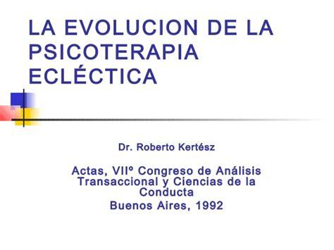 La evolución de la psicoterapia ecléctica