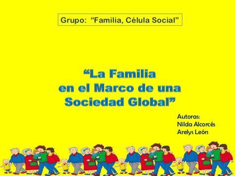 La familia en el marco de la sociedad global