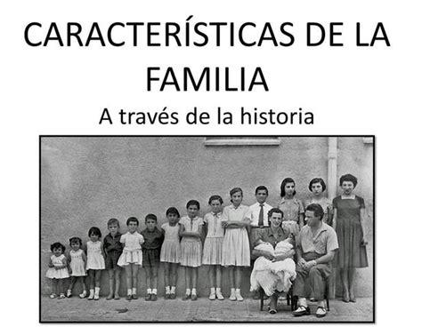 LA FAMILIA EN LA HISTORIA timeline | Timetoast timelines