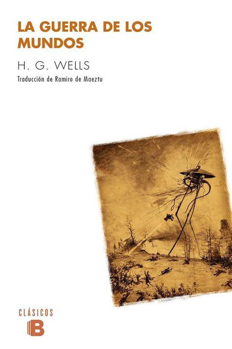 LA GUERRA DE LOS MUNDOS. WELLS,H.G.. Libro en papel ...