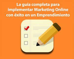 La guía completa para implementar Marketing Online con ...