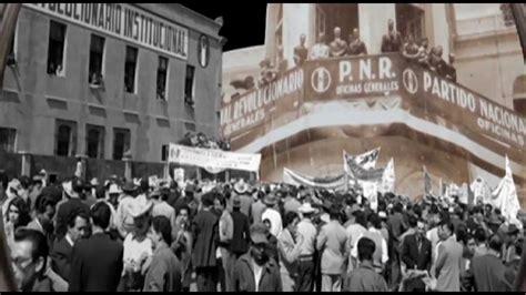 La historia de un Partido / Del PRM al PRI   YouTube