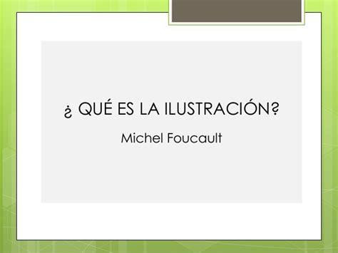 La ilustracion de Foucault con relacion a Kant