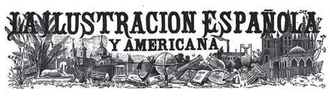 La Ilustración Española y Americana | Ganso y Pulpo