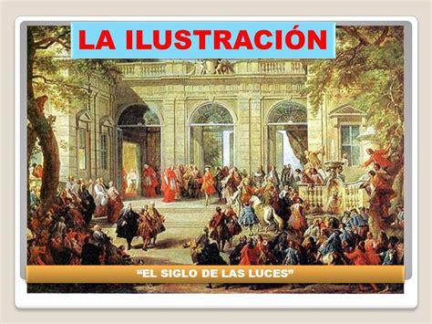 """LA ILUSTRACIÓN """"EL SIGLO DE LAS LUCES"""".   ppt descargar"""