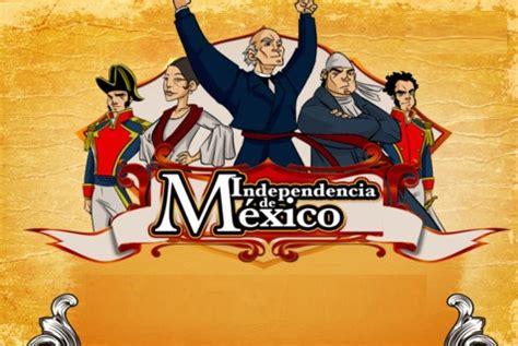 La Independencia de Mexico: Para Niños   Ciclo Escolar