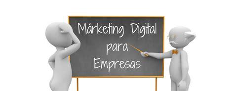La influencia del Marketing Digital en las Empresas