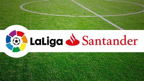 La Liga española, se convierte en Liga Santander ...