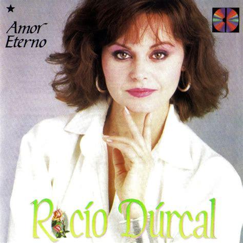 LA MAGIA MUSICAL: ROCIO DURCAL   INOLVIDABLE
