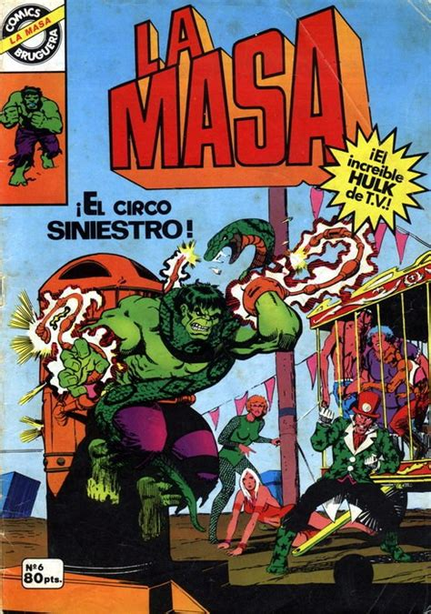 La masa (¡el increíble Hulk! - Bruguera) -6- ¡El circo ...