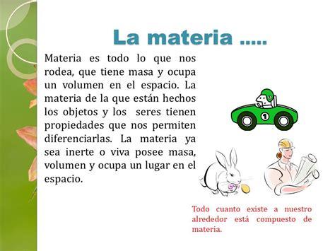 La Materia y sus Propiedades - ppt video online descargar