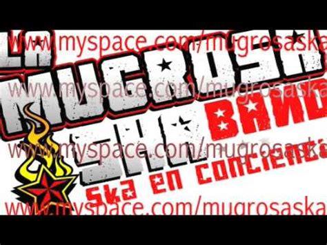 La Mugrosa Ska   Barrios bravos  audio    YouTube