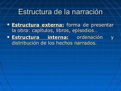La narración: elementos y estructura.