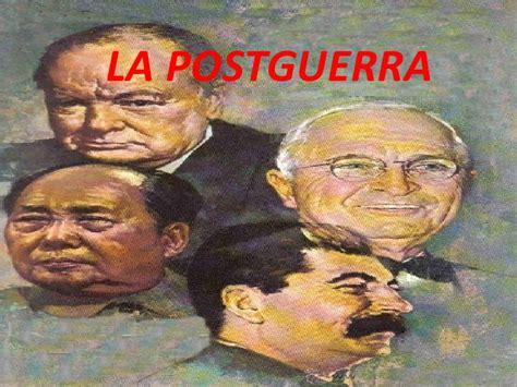 La postguerra