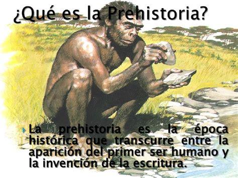 La prehistoria.7mos