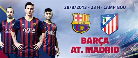 La previa Barcelona-Atlético Madrid-Supercopa 2013 ...