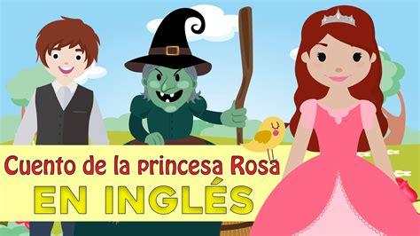 La princesa Rosa en inglés - Cuentos infantiles en inglés ...