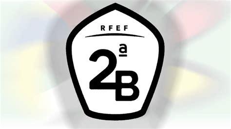 La Segunda B acuerda los grupos para la temporada 18 19 ...