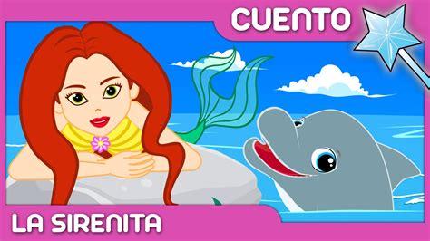 La Sirenita cuento para niños | Cuentos Infantiles en ...