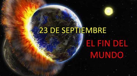 La Terrible Profecía del 23 de Septiembre de 2017 ¿Se ...