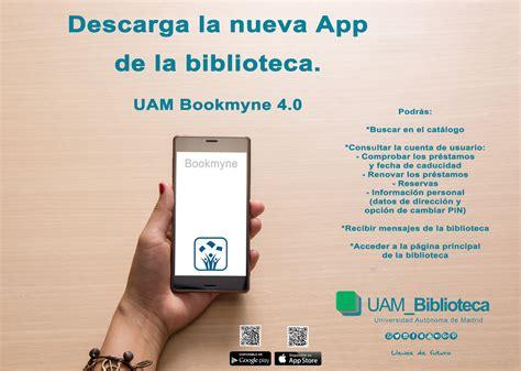 La UAM_Biblioteca lanza su aplicación BookMyne ...
