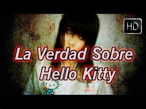 La Verdadera Historia De Hello Kitty   Creepypasta   YouTube