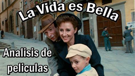 La Vida es Bella | Analisis de Peliculas   YouTube