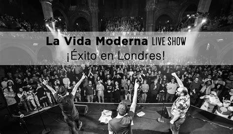 La Vida Moderna en Londres. David Broncano, Ignatius y ...