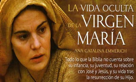 La vida oculta de la Virgen María   Ana Catalina Emmerich ...