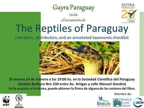 Lanzamiento del libro Reptiles del Paraguay – guyra paraguay