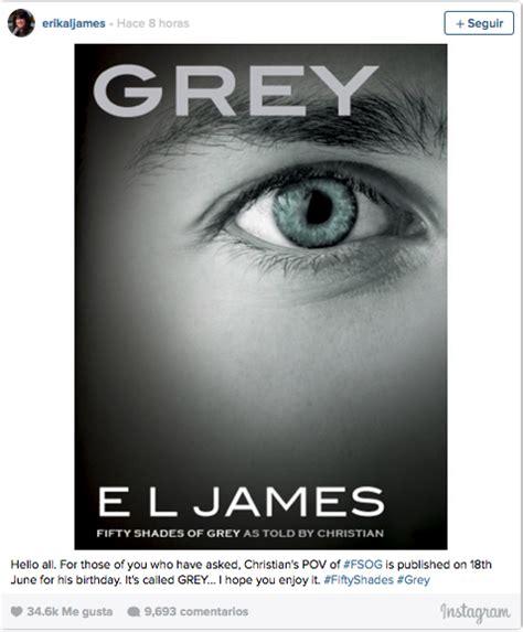 Lanzan nuevo libro de 'Fifty Shades Of Grey' desde la ...
