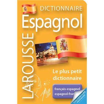 Larousse Micro Espagnol Le plus petit dictionnaire ...