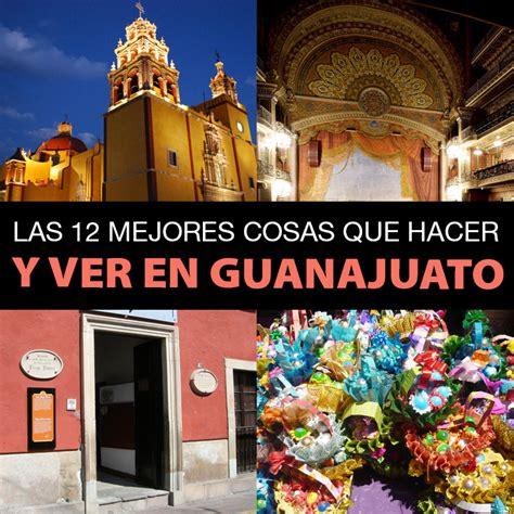 Las 12 Mejores Cosas Que Hacer Y Ver En Guanajuato   Tips ...