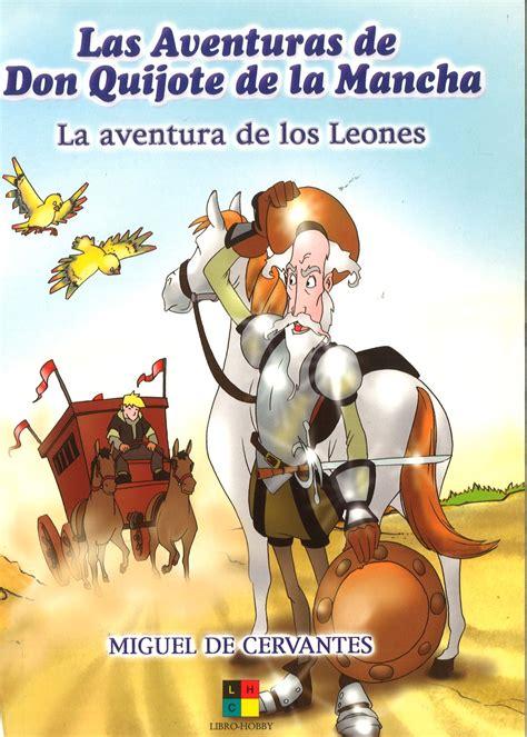 Las aventuras de Don Quijote de la Mancha: La aventura de ...